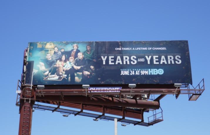 Years and Years series premiere billboard
