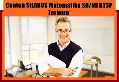 Contoh Silabus Matematika SD/MI KTSP Versi Terbaru