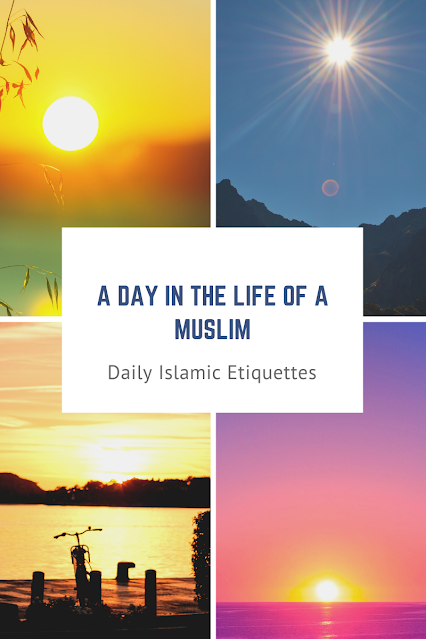 Daily Islamic Etiquettes