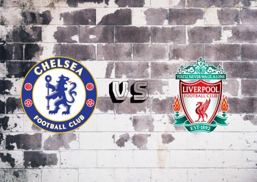 Chelsea vs Liverpool  Resumen y Partido Completo