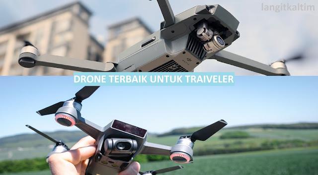 Dji Mavic Pro Vs Dji Spark Drone Mana Yang Terbaik Untuk Traiveler