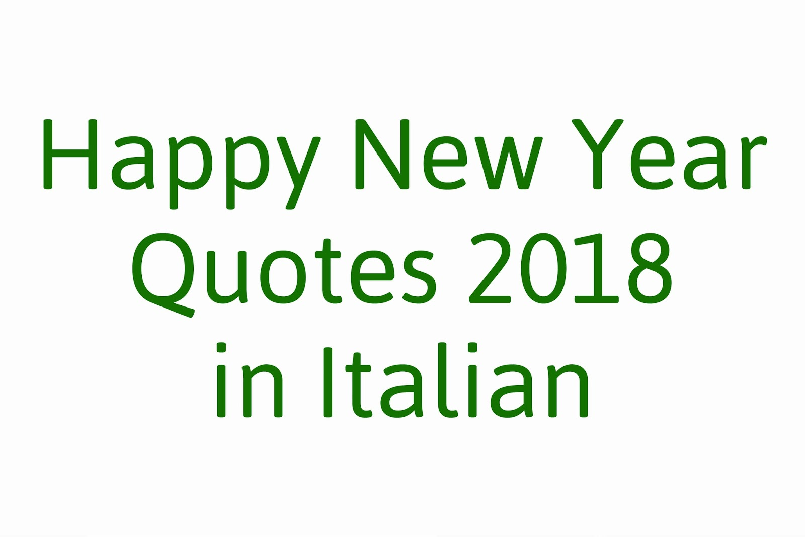 Quotes 2018 Happy New Year Quotes 2018 In Italian  Happy New Year 2K18