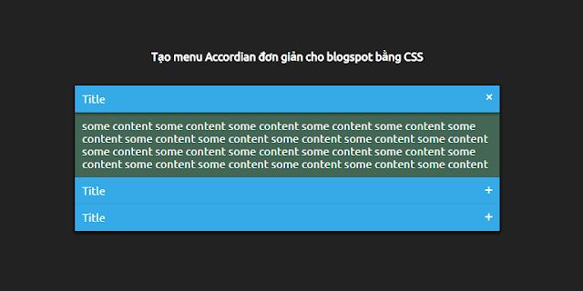 Tạo menu Accordian đơn giản cho blogspot bằng CSS