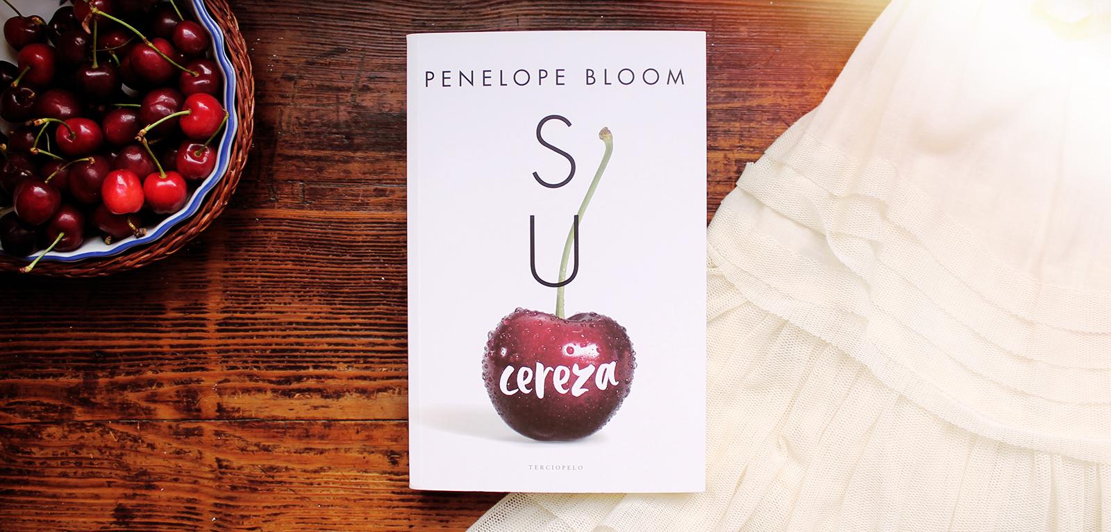 Su cereza · Penelope Bloom