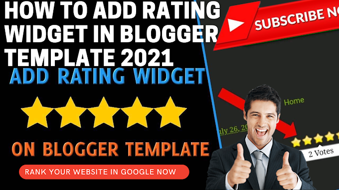 How to Add Rating Widget in Blogger Template 2021 - Technical Guruji Suresh