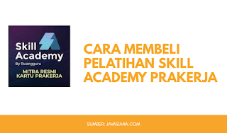 Cara Membeli Pelatihan Skill Academy Prakerja di Tokopedia