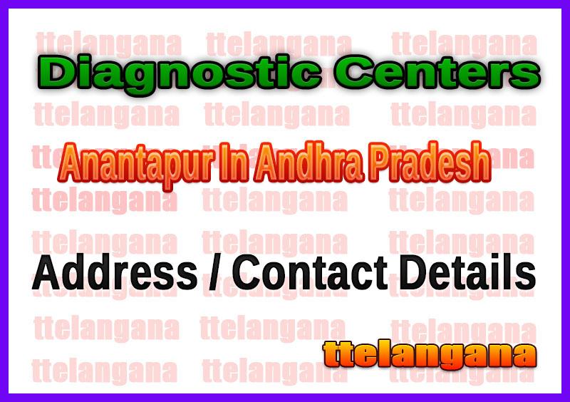 Diagnostic Centers in Anantapur In Andhra Pradesh