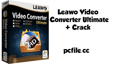 Leawo Video Converter Ultimate  8.2.0.0 + Crack Free Download