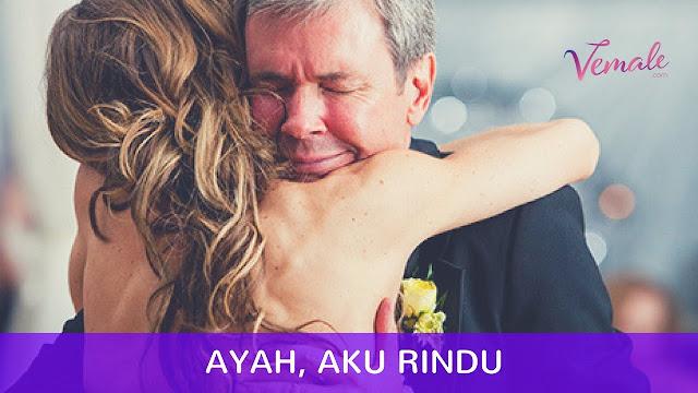 Siapa Disini Yang Ayahnya Sudah Meninggal ? Hidup Tanpa Sosok Ayah itu Rasanya Bagai Anak yang Setiap Hari Patah Hati