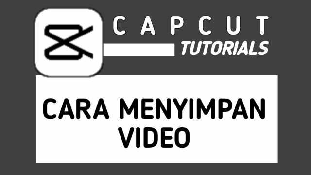 Cara Menyimpan Video di CapCut