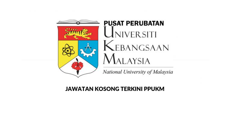 Jawatan Kosong di Pusat Perubatan Universiti Kebangsaan Malaysia PPUKM