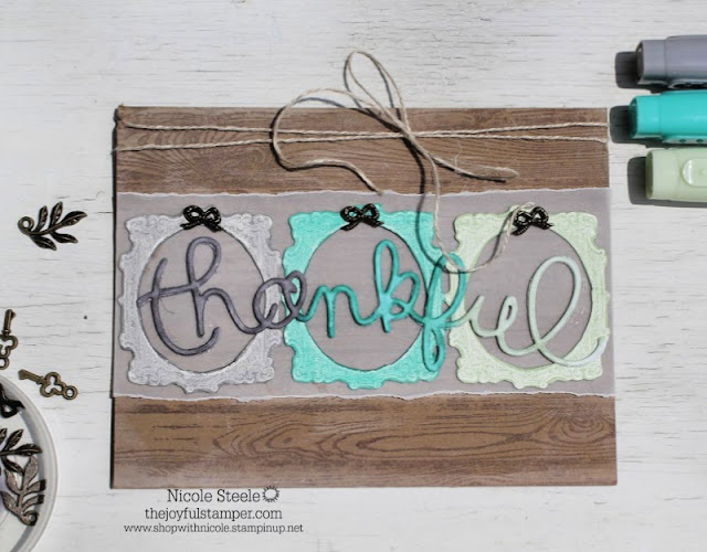 Stampin' Up! Thankfulness card by Nicole Steele The Joyful Stamper for HSSSIC#319