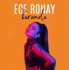 Ece Ronay - Karamela 2021 Single indir