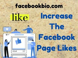 Six easy ways to increase the Facebook Page Likes