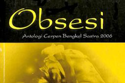 OBSESI Antologi Cerpen