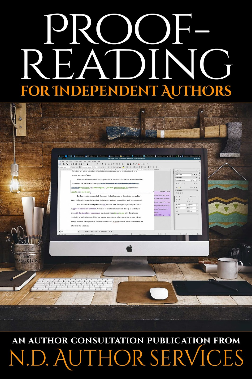 Proofreading for Independent Authors - A Consultation Publication from N.D. Author Services