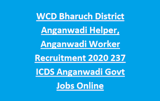 WCD Bharuch District Anganwadi Helper, Anganwadi Worker Recruitment 2020 237 ICDS Anganwadi Govt Jobs Online