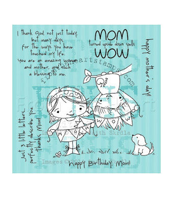 Mom Is Wow (Faithful Friends)