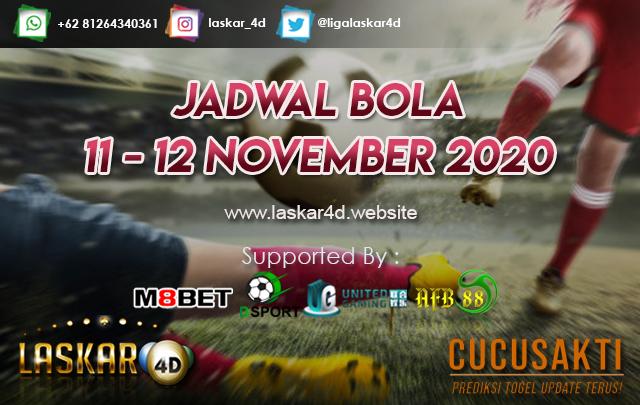 JADWAL BOLA JITU TANGGAL 11 - 12 NOV 2020