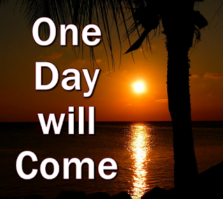 One day will come When this world which we roam Will cease to produce sorrows from seeds we have sown; That day there'll be such rejoicing, Joy will banish all tears.One day when love conquers all our fears. Chorus: That day a glow will surround us, Evil will be no more; No wars, nor hatred around us Peace on earth will be sure. One day when man's heart Returns to God; The day when all men acclaim him All pow'rful Lord; With radiant gowns he'll adorn us. My true children, he'll say, One day when love teaches us how to pray. One day when love teaches us how to pray. 2 Some day we'll learn How to control our lives. It's only then we'll be able To open our eyes To see the beauty around us, Which God meant us to share. One day when love teaches us to share.