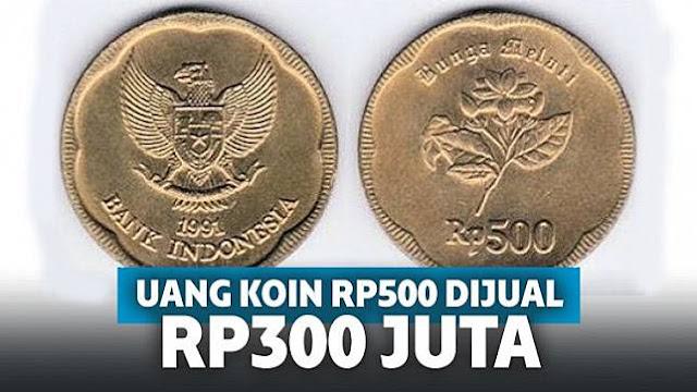 Koin Rp500 Tahun 1991 Dijual dengan Harga Rp300 Juta