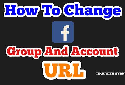 How to change facebook group and account url   फेसबुक ग्रुप और अकाउंट यूआरएल कैसे बदलें