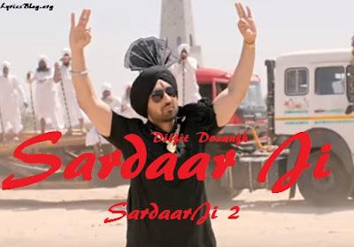 Sardaar Ji Lyrics - Diljit Dosanjh | Sardaar Ji 2