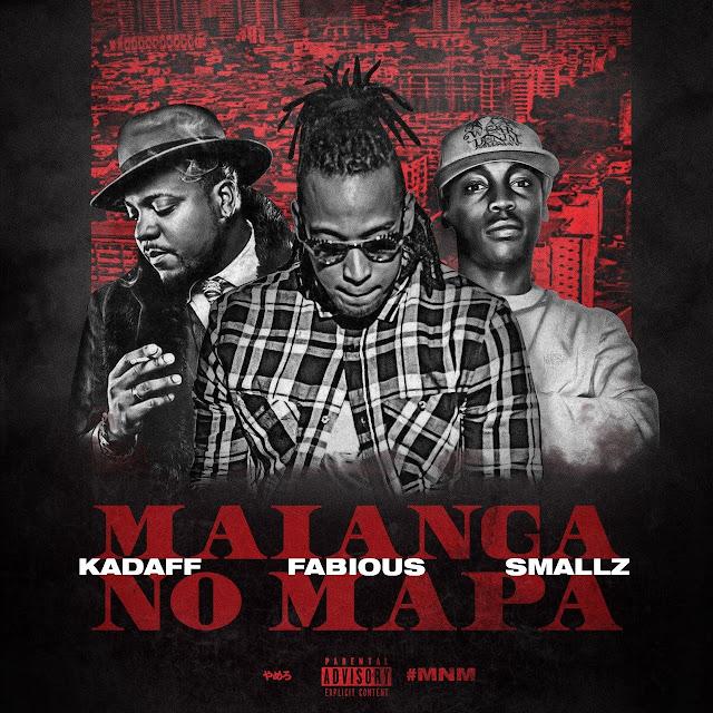 Kadaff, Fabious & Smallz - Maianga No Mapa (Prod.Ricardo 2R)