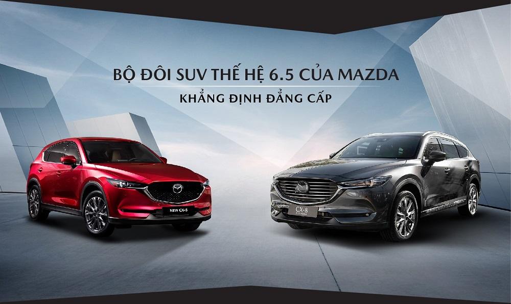 Mazda CX-8 và CX-5 mới: Đẳng cấp thương hiệu Mazda