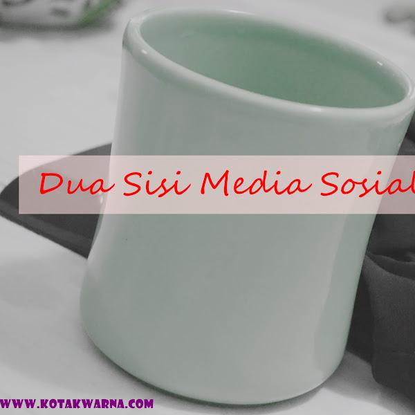 Dua Sisi Media Sosial