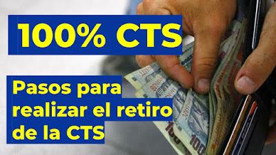 Retiro de CTS: siga estos pasos para realizar el retiro de hasta el 100% de los fondos