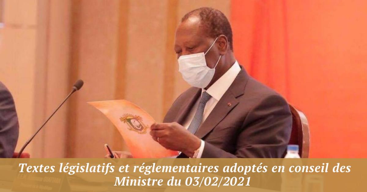 Textes législatifs et réglementaires adoptés en conseil des Ministre du 03/02/2021