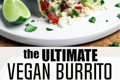 Chipotle Vegan Burrito with Cilantro Lime Rice