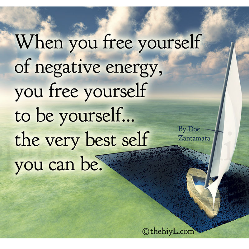 Free Yourself From Negative People Quote: Doe Zantamata Quotes: Free To Be