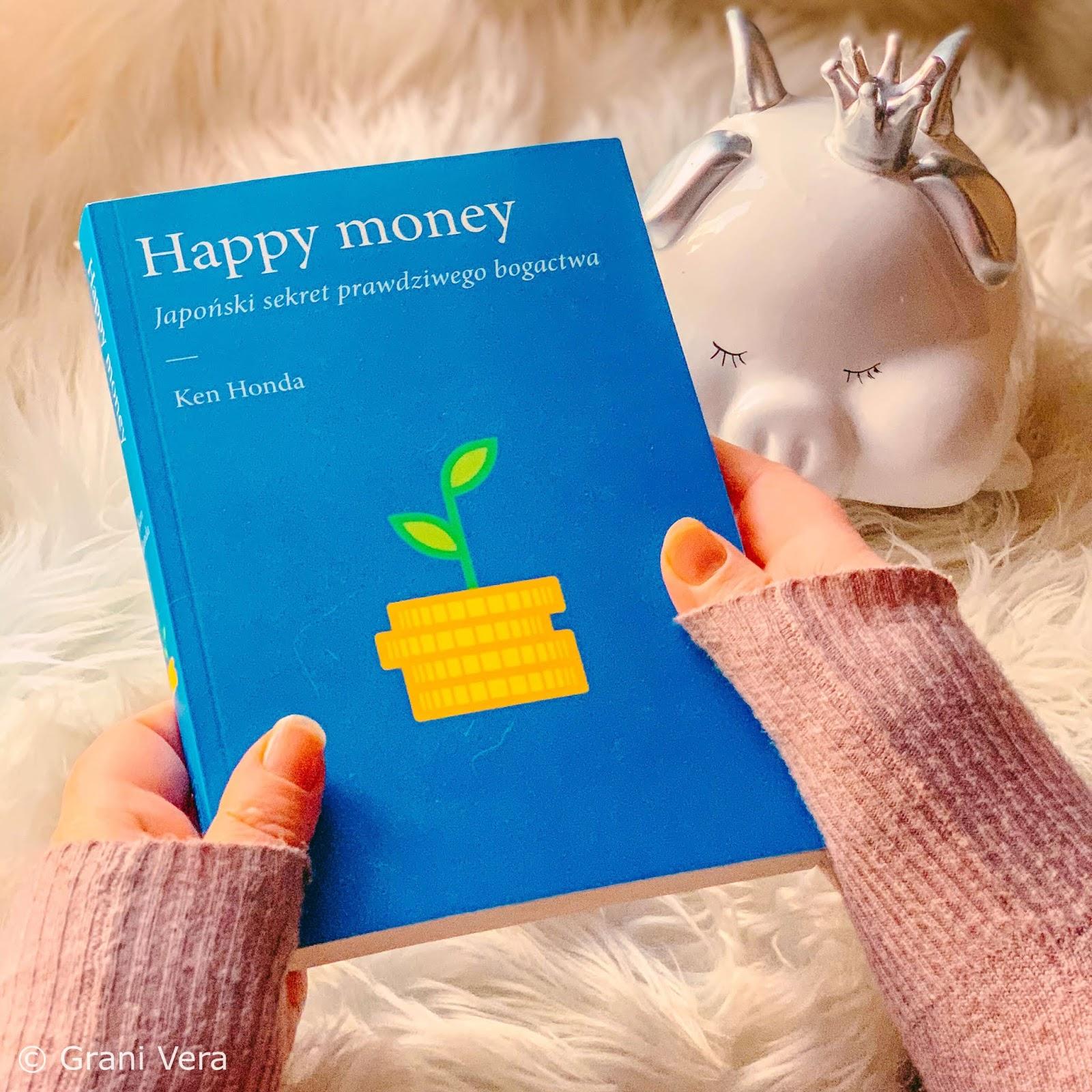 Ken Honda Happy Money- Japoński sekret przyciągania prawdziwego bogactwa