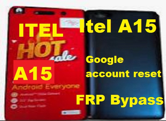 Itel A15 Google account reset and FRP Bypass 100% solution