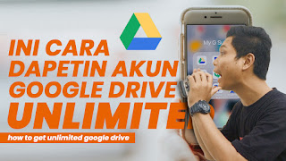cara membat google drive unlimited