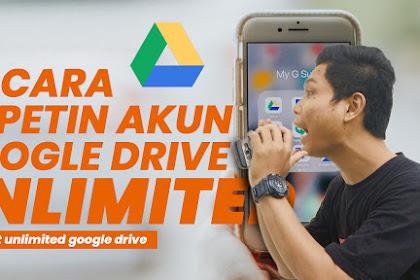Cara Mendapatkan Akun Google Drive Unlimited