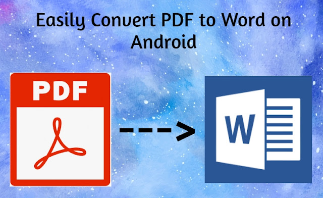 Easily Convert PDF to Word on Android