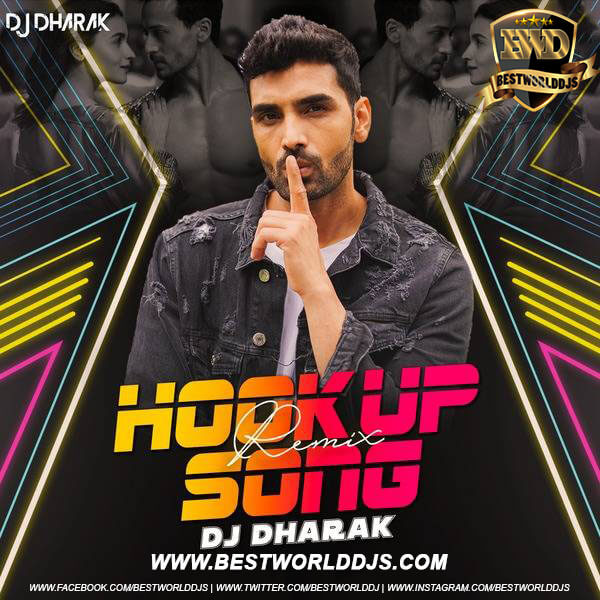 Hook Up Song Remix DJ Dharak