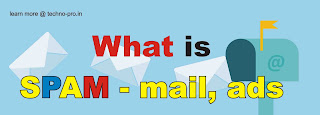 What%2Bis%2BSpam What is Spam, Know about Spam, How to keep secure from spam
