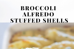 BROCCOLI ALFREDO STUFFED SHELLS