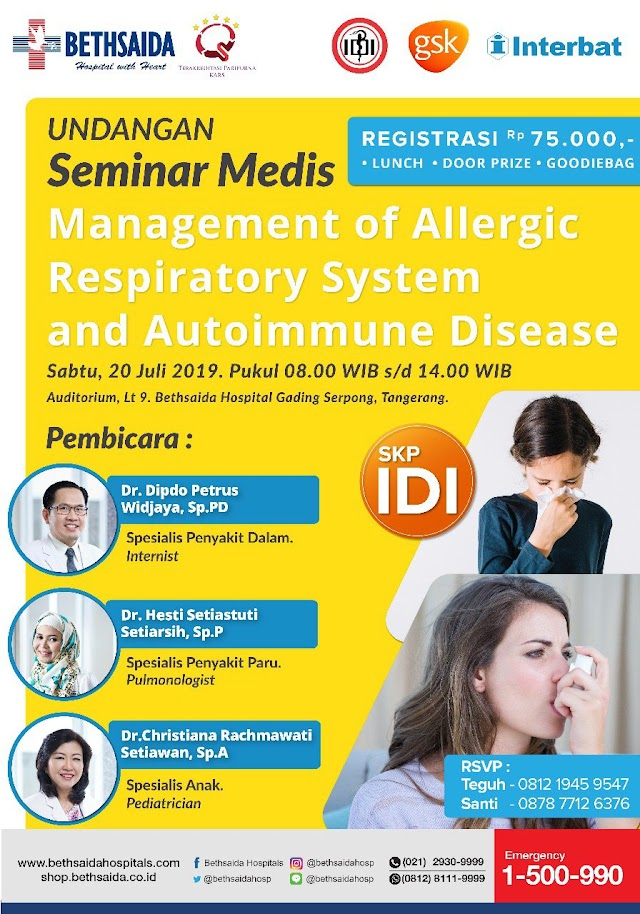 "SKP IDI : Seminar ""Management Of Allergies Respiratory System and Autoimmune Disease"" (Sabtu, 20 Juli 2019, Tangerang)"