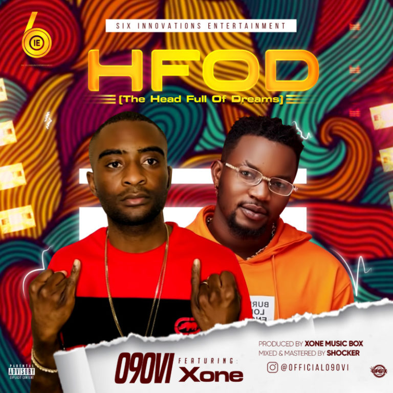 "090vi – ""H.FOD"" (The Head Full Of Dreams) ft. X-One #Arewapublisize"