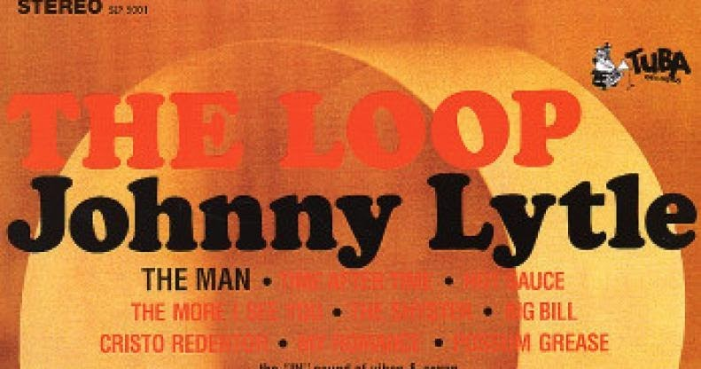Johnny Lytle The Loop