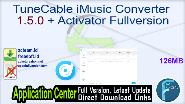 TuneCable iMusic Converter 1.5.0 + Activator Fullversion