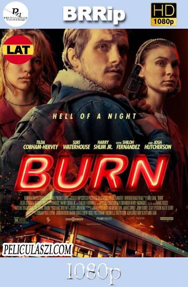 Burn (2019) HD BRRip 1080p Dual-Latino