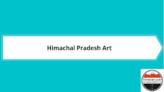 Art Of Himachal Pradesh