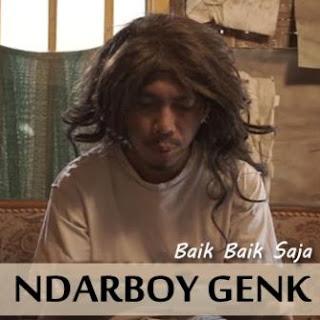 Ndarboy Genk - Baik Baik Saja Mp3
