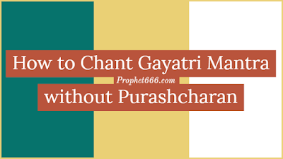 How to Chant Gayatri Mantra by Lay-Persons